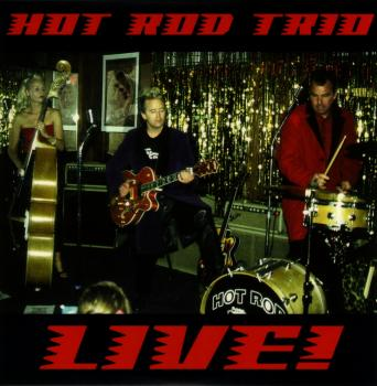 CD cover: The Hot Rod Trio - Live!